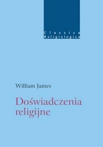 Okładka książki Doświadczenie religijne. Studium natury ludzkiej