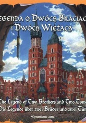Okładka książki Legenda o Dwóch Braciach i Dwóch Wieżach
