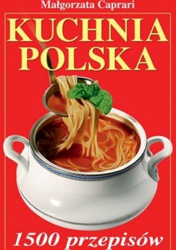 Okładka książki Kuchnia polska. 1500 przepisów