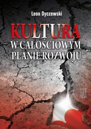 Okładka książki Kultura w całościowym planie rozwoju
