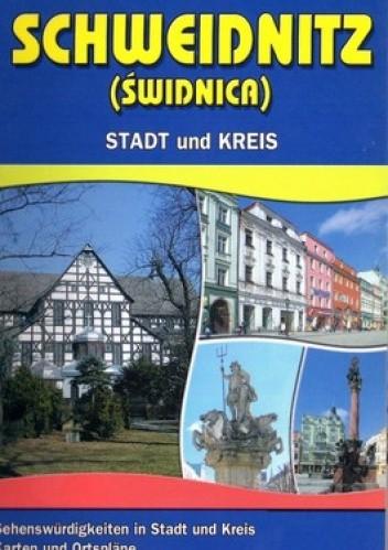 Okładka książki Schweidnitz (Świdnica). Illustrieter touristenfuhrer
