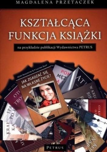 Okładka książki Kształcąca funkcja książki