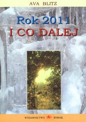 Okładka książki Rok 2011 i co dalej