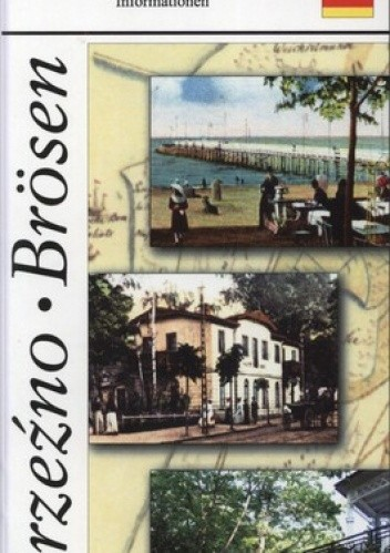 Okładka książki Brzeźno. Fakty, zabytki, informacje turystyczne. Brosen