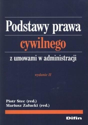 Okładka książki Podstawy prawa cywilnego z umowami w administracji