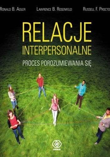 Okładka książki Relacje interpersonalne. Proces porozumiewania się