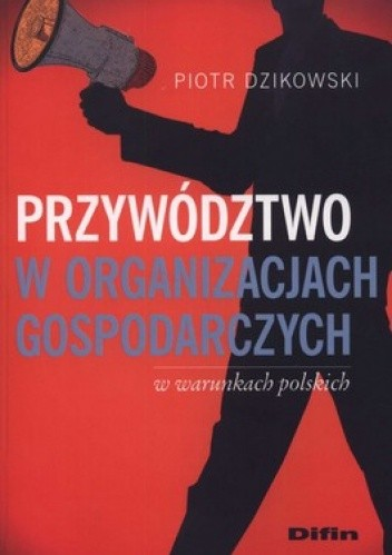 Okładka książki Przywodztwo w organizacjach gospodarczych w warunkach polskich