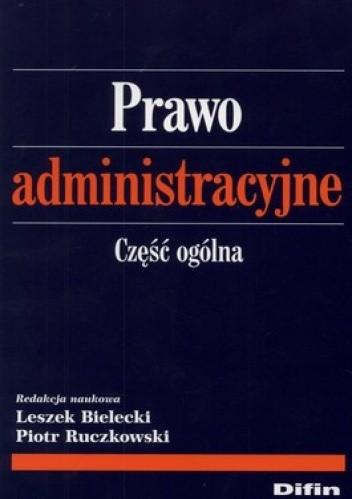 Okładka książki Prawo administracyjne. Część ogólna