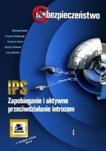 Okładka książki IPS. Zapobieganie i aktywne przeciwdziałanie intruzom
