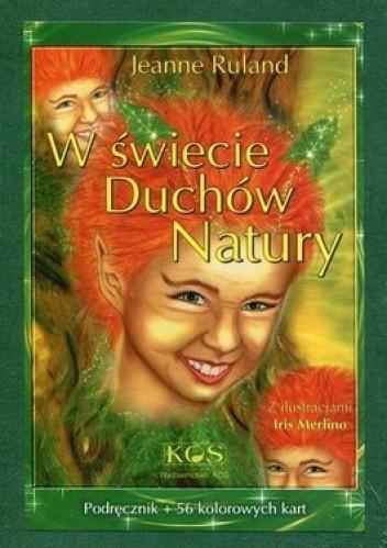 Okładka książki W świecie Duchów Natury. Podręcznik + karty