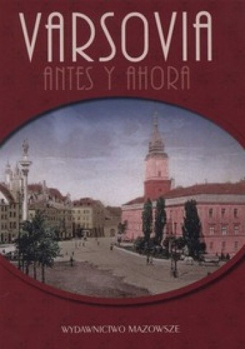 Okładka książki Varsovia antes y ahora