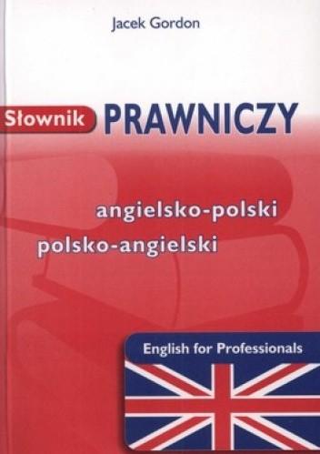 Okładka książki Słownik prawniczy. Angielsko-polski polsko-angielski