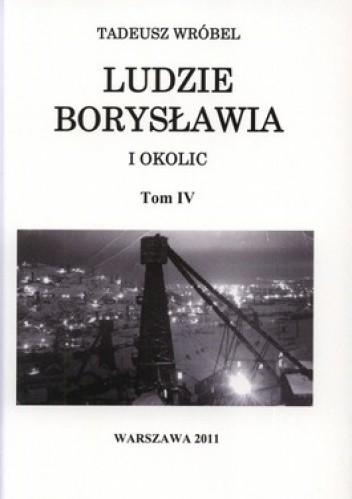 Okładka książki Ludzie Borysławia. Tom 4