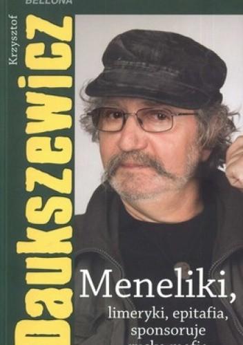 Okładka książki Meneliki, limeryki, epitafia, sponsoruje ruska mafia