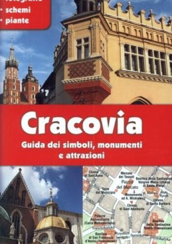 Okładka książki Cracovia. Guida dei simboli, monumenti e attrazioni