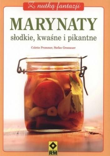 Okładka książki Marynaty. Słodkie, kwaśne i pikantne