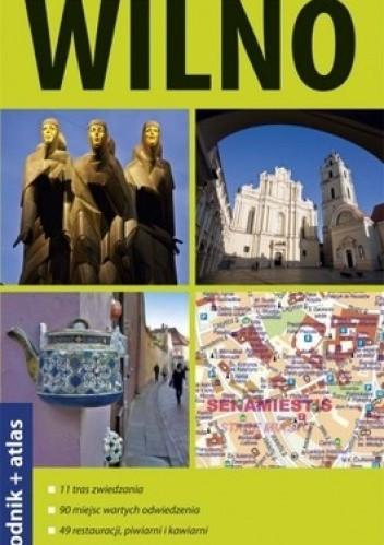 Okładka książki Wilno. 2 w 1 - przewodnik + atlas