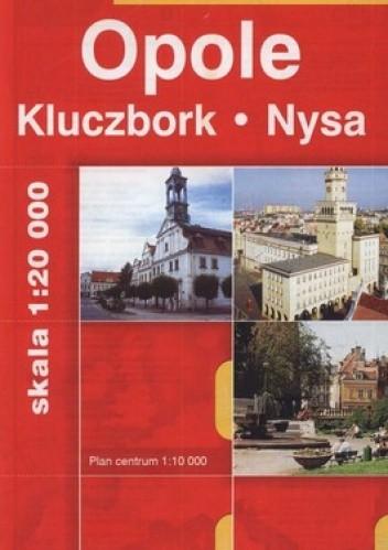 Okładka książki Opole. Kluczbork. Nysa. Plan miasta. 1:20 000 Daunpol