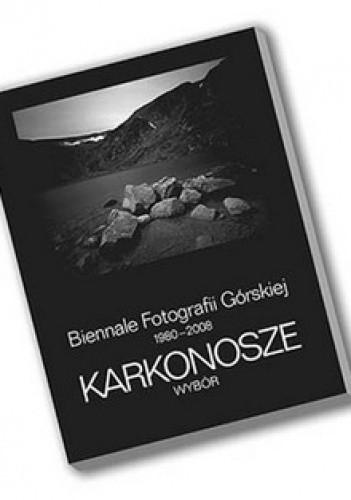 Okładka książki Karkonosze. Wybór. Biennale Fotografii Górskiej 1980-2008