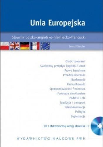 Okładka książki Unia Europejska. Słownik polsko-angielsko-niemiecko-francuski +CD