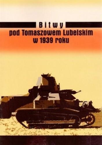 Okładka książki Bitwy pod Tomaszowem Lubelskim w 1939 roku