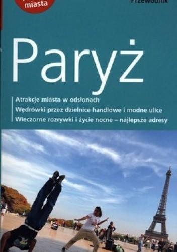Okładka książki Paryż. Przewodnik z dużym planem miasta