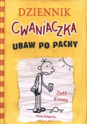 Okładka książki Dziennik cwaniaczka. Ubaw po pachy
