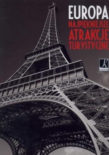 Okładka książki Europa. Najpiękniejsze atrakcje turystyczne