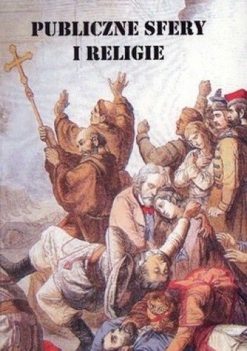 Okładka książki Publiczne sfery i religie