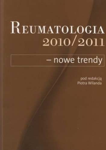Okładka książki Reumatologia 2010/2011 - nowe trendy