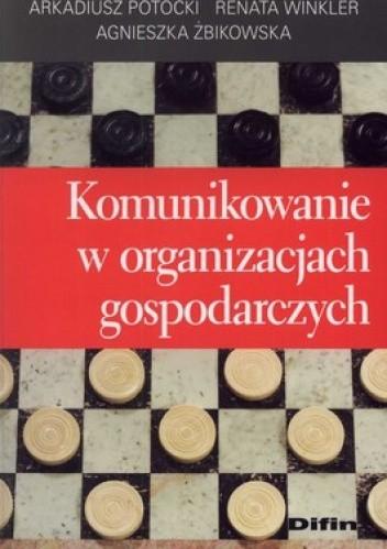 Okładka książki Komunikowanie w organizacjach gospodarczych