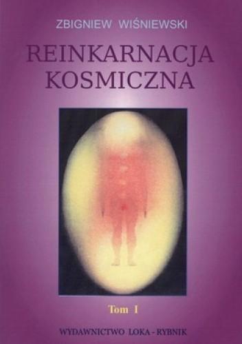 Okładka książki Reinkarnacja kosmiczna. Tom 1