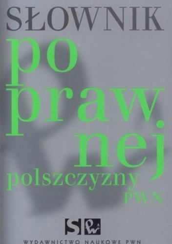 Okładka książki Słownik poprawnej polszczyzny PWN