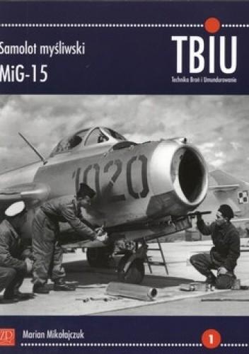 Okładka książki Samolot myśliwski MiG-15