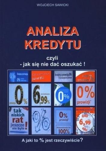 Okładka książki Analiza kredytu czyli jak się nie dać oszukać