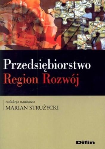 Okładka książki Przedsiębiorstwo. Region. Rozwój