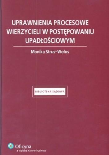 Okładka książki Uprawnienia procesowe wierzycieli w postępowaniu upadłościowym