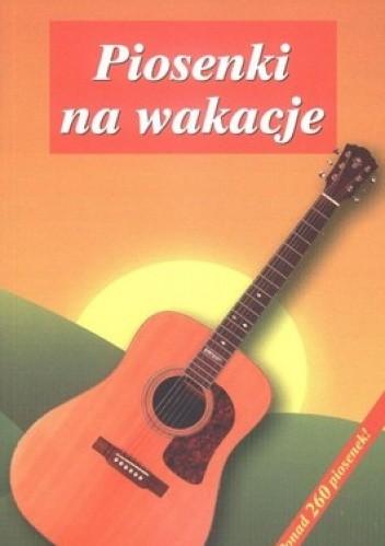 Okładka książki Piosenki na wakacje