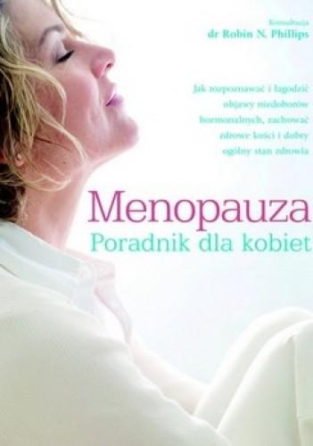Okładka książki Menopauza. Poradnik dla kobiet