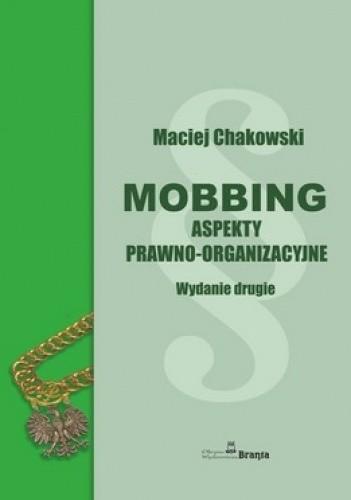 Okładka książki Mobbing. Aspekty prawno-organizacyjne