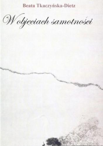 Okładka książki W objęciach samotności