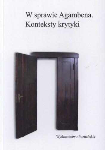 Okładka książki W sprawie Agambena. Konteksty krytyki