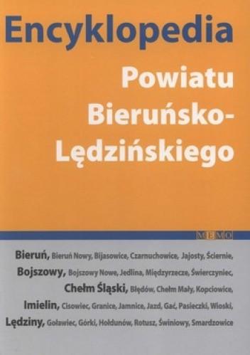 Okładka książki Encyklopedia Powiatu Bieruńsko-Lędzińskiego
