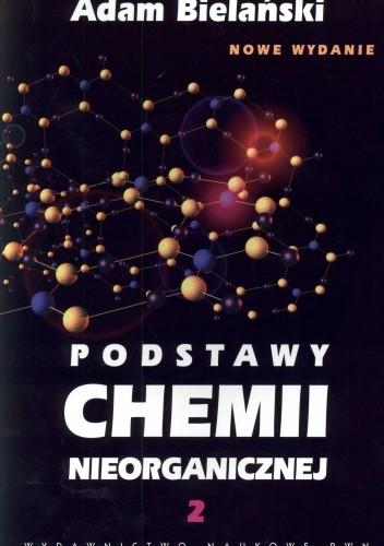 Okładka książki Podstawy chemii nieorganicznej. Część 2