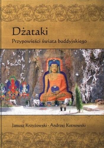 Okładka książki Dżataki. Przypowieści świata buddyjskiego