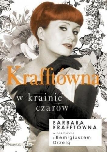 Okładka książki Krafftówna w krainie czarów