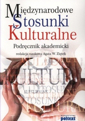 Okładka książki Międzynarodowe stosunki kulturalne. Podręcznik akademicki
