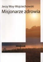 Misjonarze zdrowia
