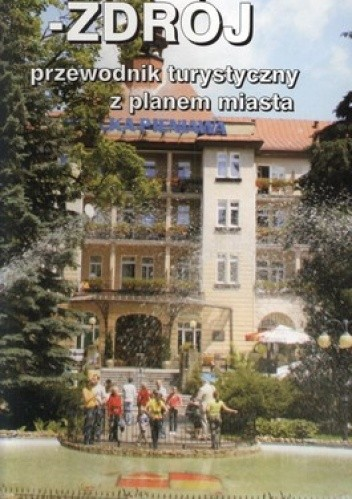 Polanica Zdrój Przewodnik Turystyczny Z Planem Miasta Wiesława