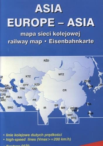 Okładka książki Asia Europe Asia. Mapa sieci kolejowej. Eisenbahnkarte
